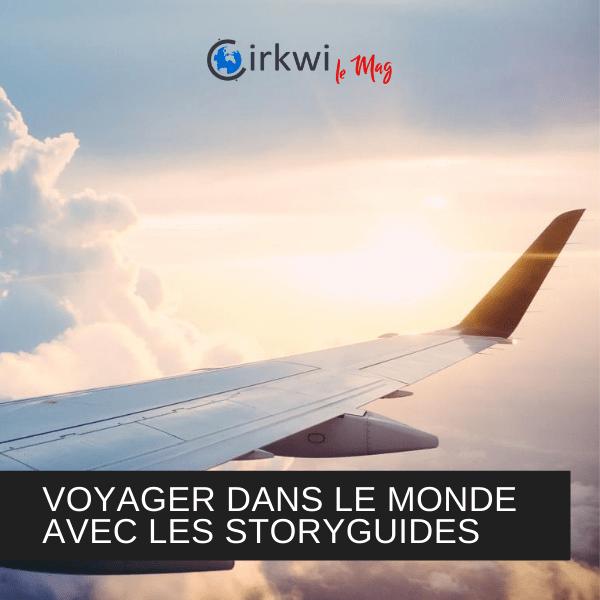 Voyager dans le monde avec les Storyguides